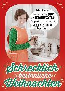 Cover-Bild zu Verlag, Riva: Schrecklich besinnliche Weihnachten (eBook)
