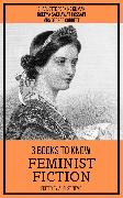 Cover-Bild zu Gilman, Charlotte Perkins: 3 books to know Feminist Fiction (eBook)
