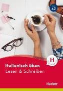 Cover-Bild zu Barbierato, Anna: Italienisch üben - Lesen & Schreiben A2