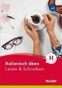 Cover-Bild zu Barbierato, Anna: Italienisch üben - Lesen & Schreiben A2 (eBook)