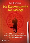 Cover-Bild zu Die Körpersprache des Datings (eBook) von Navarro, Joe