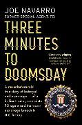 Cover-Bild zu Three Minutes to Doomsday von Navarro, Joe