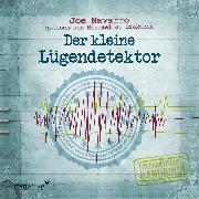Cover-Bild zu Der kleine Lügendetektor (Audio Download) von Navarro, Joe