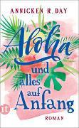 Cover-Bild zu Day, Annicken R.: Aloha und alles auf Anfang