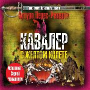 Cover-Bild zu Perez-Reverte, Arturo: The Cavalier in the Yellow Doublet (Audio Download)