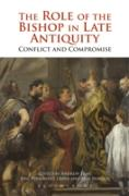 Cover-Bild zu Fear, Andrew: The Role of the Bishop in Late Antiquity (eBook)