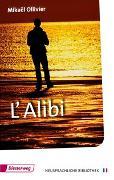 Cover-Bild zu Ollivier, Mikaël: Diesterwegs Neusprachliche Bibliothek - Französische Abteilung / L'Alibi