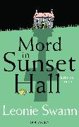 Cover-Bild zu Swann, Leonie: Mord in Sunset Hall (eBook)