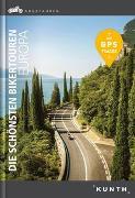 Cover-Bild zu KUNTH Verlag (Hrsg.): Abgefahren - Die schönsten Bikertouren in Europa