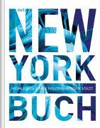Cover-Bild zu KUNTH Verlag (Hrsg.): Das New York Buch