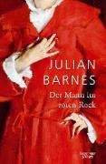 Cover-Bild zu Barnes, Julian: Der Mann im roten Rock (eBook)