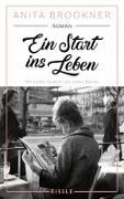 Cover-Bild zu Brookner, Anita: Ein Start ins Leben (eBook)