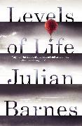 Cover-Bild zu Barnes, Julian: Levels of Life (eBook)