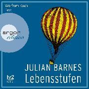 Cover-Bild zu Barnes, Julian: Lebensstufen (Audio Download)
