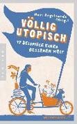 Cover-Bild zu Engelhardt, Marc (Hrsg.): Völlig utopisch