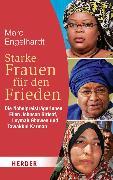 Cover-Bild zu Engelhardt, Marc: Starke Frauen für den Frieden (eBook)