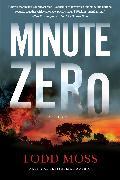 Cover-Bild zu Moss, Todd: Minute Zero (eBook)