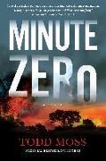 Cover-Bild zu Moss, Todd: Minute Zero