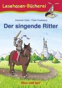 Cover-Bild zu Der singende Ritter von Zöller, Elisabeth