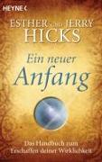 Cover-Bild zu Hicks, Esther: Ein neuer Anfang