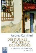 Cover-Bild zu Camilleri, Andrea: Die dunkle Wahrheit des Mondes