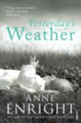 Cover-Bild zu Enright, Anne: Yesterday's Weather (eBook)