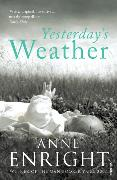 Cover-Bild zu Enright, Anne: Yesterday's Weather
