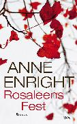 Cover-Bild zu Enright, Anne: Rosaleens Fest (eBook)