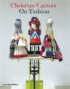 Cover-Bild zu Mauries, Patrick: Christian Lacroix on Fashion