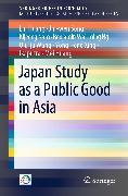 Cover-Bild zu Huang, Lin: Japan Study as a Public Good in Asia (eBook)