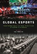 Cover-Bild zu Jin, Dal Yong (Hrsg.): Global esports (eBook)