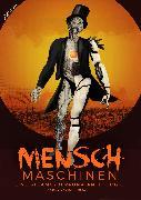 Cover-Bild zu Hohmann, Peter: Menschmaschinen - Eine Steamcyberpunk Anthologie (eBook)