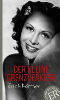 Cover-Bild zu Der kleine Grenzverkehr von Kästner, Erich