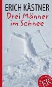 Cover-Bild zu Drei Männer im Schnee von Kästner, Erich