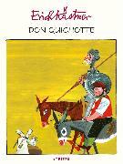 Cover-Bild zu Don Quichotte (eBook) von Kästner, Erich