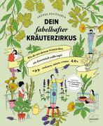 Cover-Bild zu Dein fabelhafter Kräuterzirkus von Breithuber, Andrea