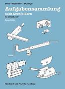 Cover-Bild zu Aufgabensammlung nach Lernfeldern für Metallbauer von Moos, Josef