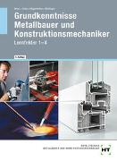 Cover-Bild zu Grundkenntnisse Metallbauer und Konstruktionsmechaniker von Moos, Josef