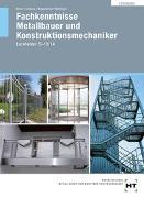 Cover-Bild zu Lösungen Fachkenntnisse Metallbauer und Konstruktionsmechaniker von Moos, Josef