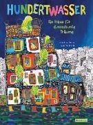 Cover-Bild zu Elschner, Géraldine: Hundertwasser: Ein Haus für dunkelbunte Träume
