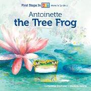 Cover-Bild zu Elschner, Géraldine (Zus. mit): Antoinette the Tree Frog