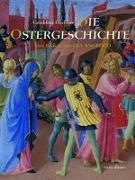 Cover-Bild zu Elschner, Géraldine: Die Ostergeschichte