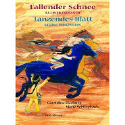 Cover-Bild zu Elschner, Géraldine: Fallender Schnee und Tanzendes Blatt