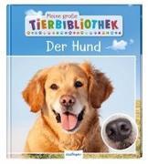 Cover-Bild zu Tracqui, Valérie: Meine große Tierbibliothek: Der Hund