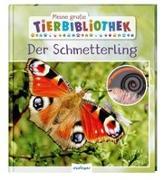 Cover-Bild zu Tracqui, Valérie: Meine große Tierbibliothek: Der Schmetterling