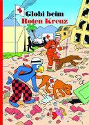 Cover-Bild zu Globi beim Roten Kreuz von Schuler, Christoph