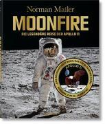 Cover-Bild zu Mailer, Norman: Norman Mailer. MoonFire. Ausgabe zum 50. Jahrestag