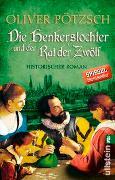 Cover-Bild zu Pötzsch, Oliver: Die Henkerstochter und der Rat der Zwölf