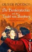 Cover-Bild zu Pötzsch, Oliver: Die Henkerstochter und der Teufel von Bamberg (eBook)