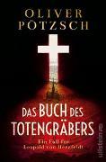 Cover-Bild zu Pötzsch, Oliver: Das Buch des Totengräbers
